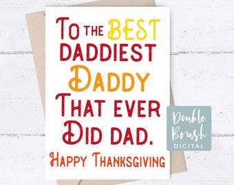 Thanksgiving Card for Father, Daddy Thankful Card, Fall card for Dad, Happy Thanksgiving Father Printable Card, Digital Card Best Dad CHD007