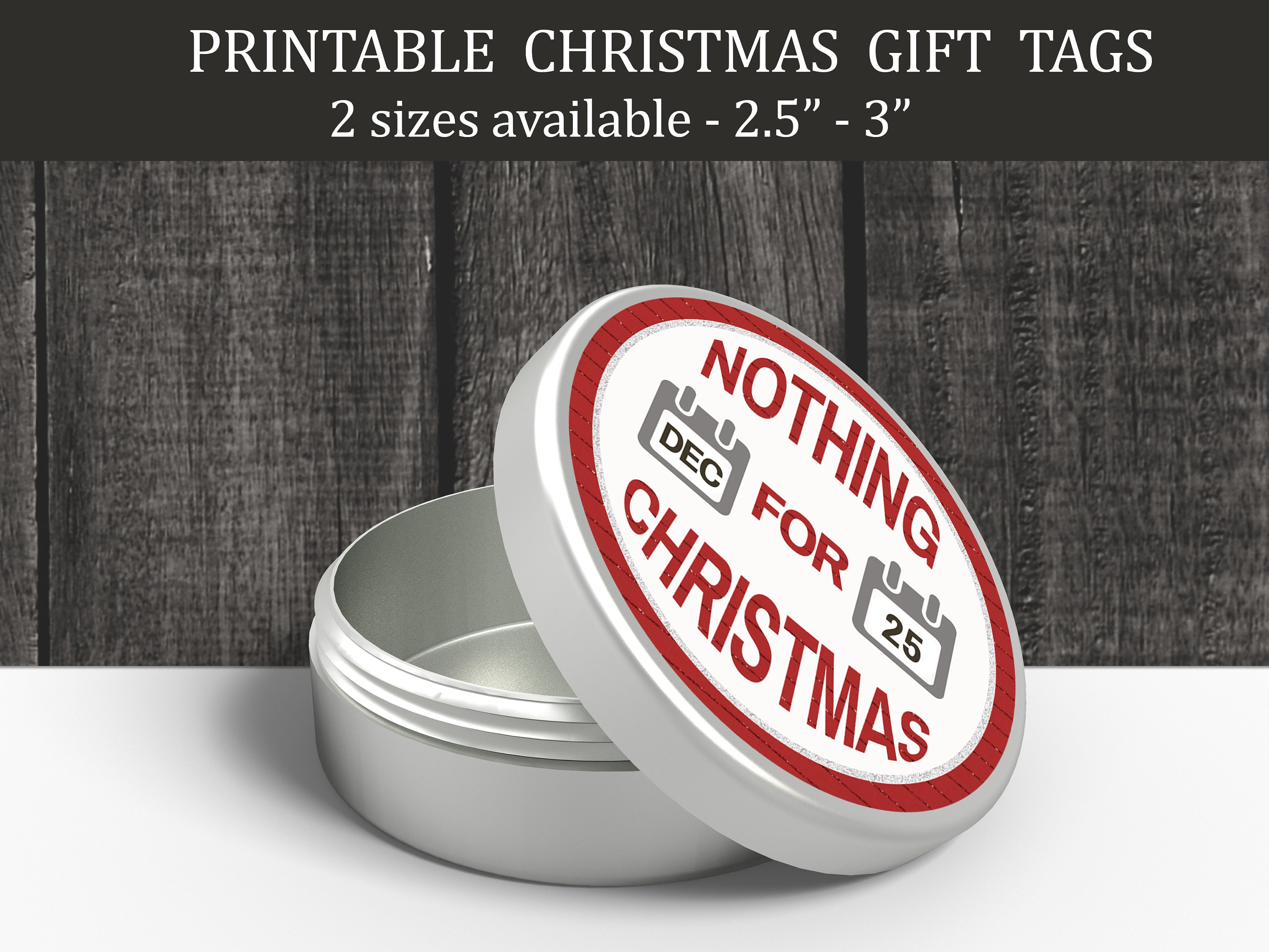 Funny Nothing For Christmas Printable Round Gift Tags   Etsy