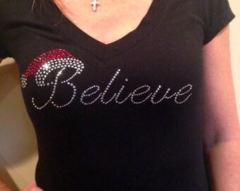 Believe Shirt,  Believe Santa Shirt, Christmas T Shirt, Rhinestone T Shirt, Sparkle Tee, Holiday Shirt, Sale