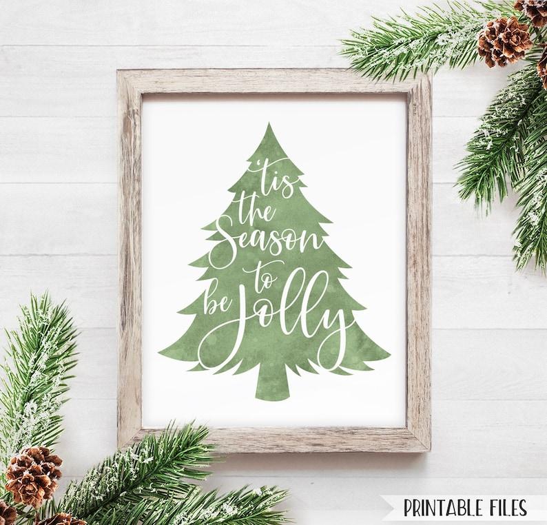 image relating to Christmas Decor Printable titled Printable Xmas Decor Printable Artwork Farmhouse Xmas Indicator Environmentally friendly Watercolor Tis the Year be Jolly Farmhouse Signal Xmas Tree 8x10