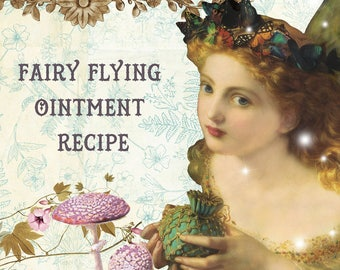 Fairy FLYING OINTMENT Recipe, Digital Book of Shadows BOS Grimoire Pages,  Instant Download