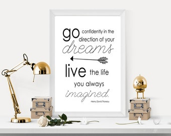 PRINTABLE, Go confidently in the direction of your dreams, Henry David Thoreau quote, Inspirational printable, Graduation