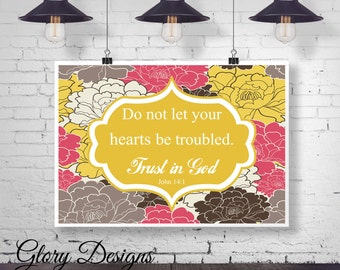 Bible Verse, Printable, Scripture Art, Scripture Printable, Floral, John 14:1, Do not let your hearts be troubled, INSTANT DOWNLOAD