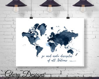 Printable, Bible Verse art, Go and Make Disciples printable, Great Commission printable, Matthew 28:19, Church Decor, Watercolor world map