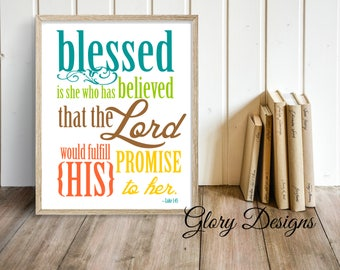 Printable, Bible Verse printable, Women's printable, Scripture Art, printable, Luke 1:45, Blessed is she who has believed, Gift for Women
