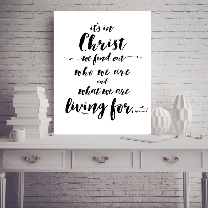 Bible Verse, Inspirational, Ephesians 1, In Christ we find who we are,  Inspirational quote printable