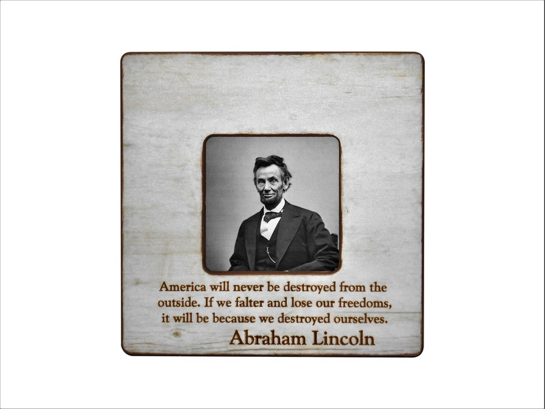 8x8 overall size ABRAHAM LINCOLN Quote on America