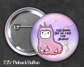 "2.25"" Drama Llama Pinback Button, Geek Button, Geekery, Button, Kawaii Button, Badges, Flare, Fairy Kei, Lolita, Pastel Goth"