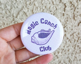 "2.25"" Magic Conch Club Pinback Button, Sayings, Funny, Geek Button, Geekery, Button, Kawaii Button, Badges, Flare, Pin, Kawaii"