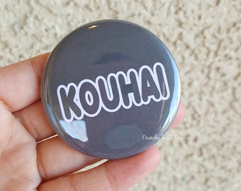 "2.25"" Kouhai Pinback Button, Japanese, Anime, Funny, Geek Button, Geekery, Button, Kawaii Button, Badges, Flare, Pin, Kawaii"