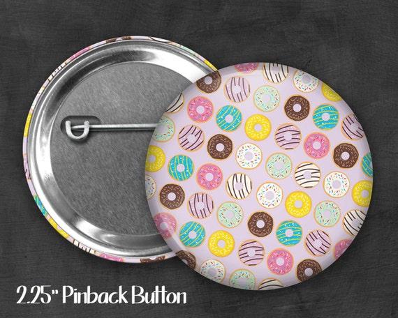 "2.25"" Donut Pinback Button, Geek Button, Geekery, Button, Kawaii Button, Badges, Flare, Pin, Kawaii, Fairy Kei, Pastel Goth"