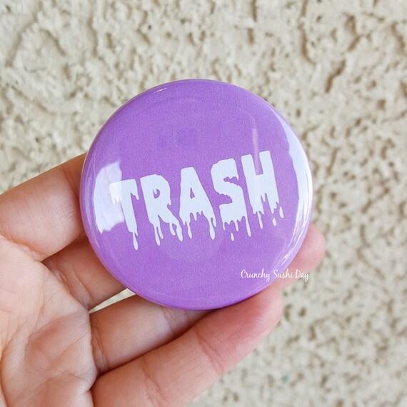 "2.25"" Trash Pinback Button, Japanese, Anime, Funny, Geek Button, Geekery, Button, Kawaii Button, Badges, Flare, Pin, Kawaii, Fairy Kei"