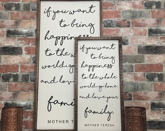 If you want to bring happiness mother teresa quote  painted solid wood sign