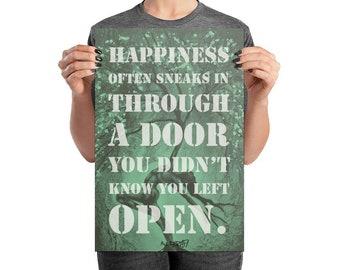 Happiness Sneaks In The Door Art Poster Design By Rafi Perez