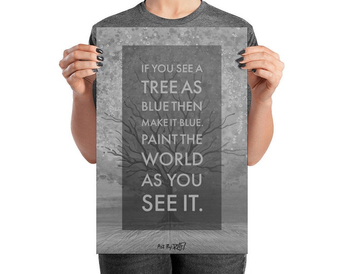 Paint The Tree As Blue Art Poster Design By Rafi Perez