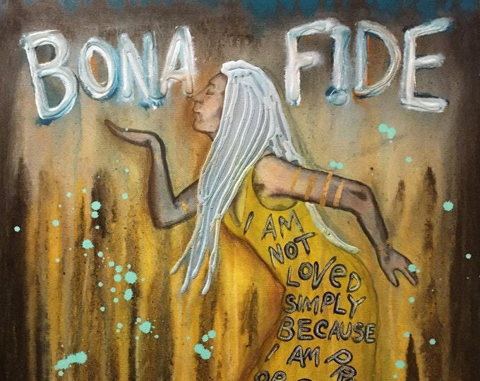 Bona-Fide Empowering Art Original Painting By Artist Rafi Perez Mixed Medium On Canvas 18X24