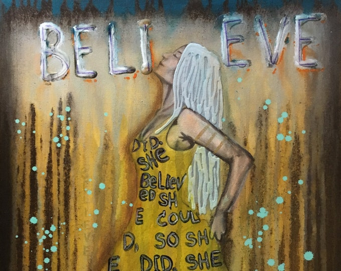 Believe Empowering Art Original Painting By Artist Rafi Perez Mixed Medium On Canvas 18X24