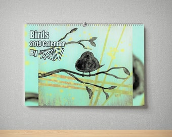 2019 Birds Wall Art Limited Edition Calendar By Artist Rafi Perez - Signed By The Artist