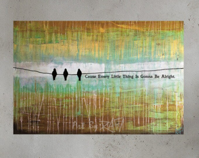 Everything Is Gonna Be Alright Photo Paper Art Poster Design By Rafi Perez
