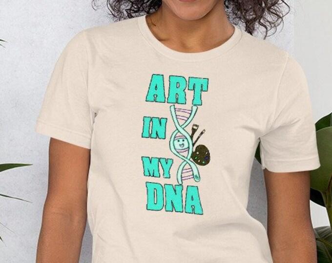 Art In My DNA Short-Sleeve Unisex T-Shirt By Rafi Perez