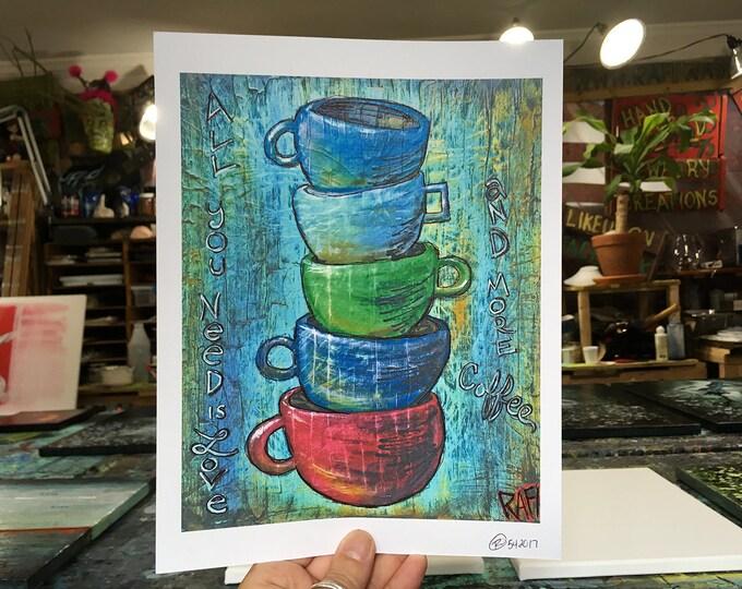 Love And Coffee Wall Art by Artist Rafi Perez Original Artist Enhanced Print 8X10