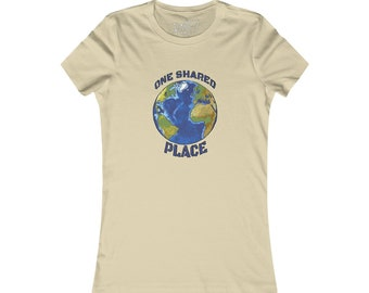 One Shared Place Planet Earth Women's Favorite Tee Design By Rafi Perez