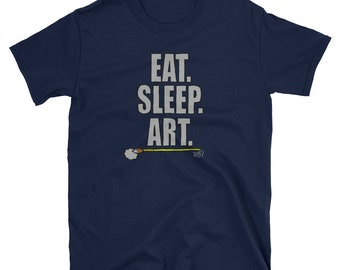 Eat Sleep Art Short-Sleeve Unisex T-Shirt Design By Rafi Perez