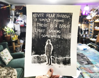 Never Fear Shadows Limited Edition Original Print By Rafi Perez - Inked Etching - Block Print - Hand Crafted Print - Motivational Art