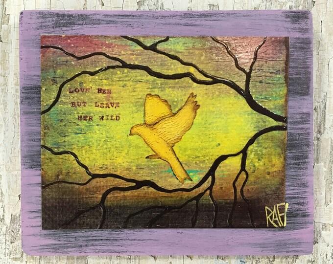 Leave Her Wild Wall Art by artist Rafi Perez Original Artist Enhanced Print On Wood