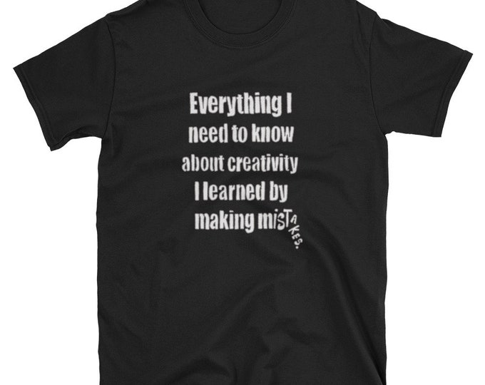 Everything I Know Creativity Short-Sleeve Unisex T-Shirt Design By Rafi Perez