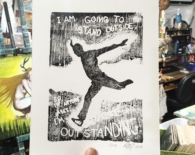 I'm Outstanding Limited Edition Original Print By Rafi Perez - Etching - Block Print - Hand Crafted Print - Motivational ArtI
