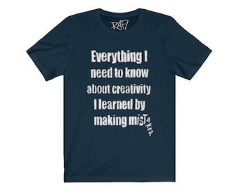 Everything I Need To Know About Creativity Unisex Jersey Short Sleeve Tee Design By Rafi