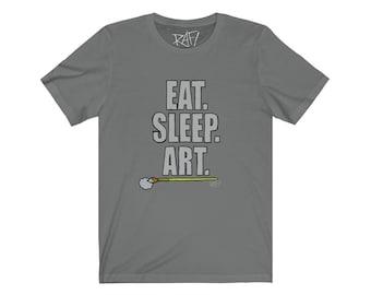 Eat Sleep Art Unisex Jersey Short Sleeve Tee Design By Rafi