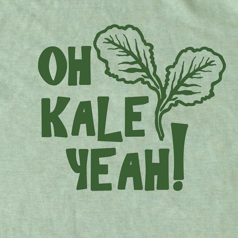 Oh Kale Yeah® Men's Shirt Kale shirt Vegan Tee Foodie image 0