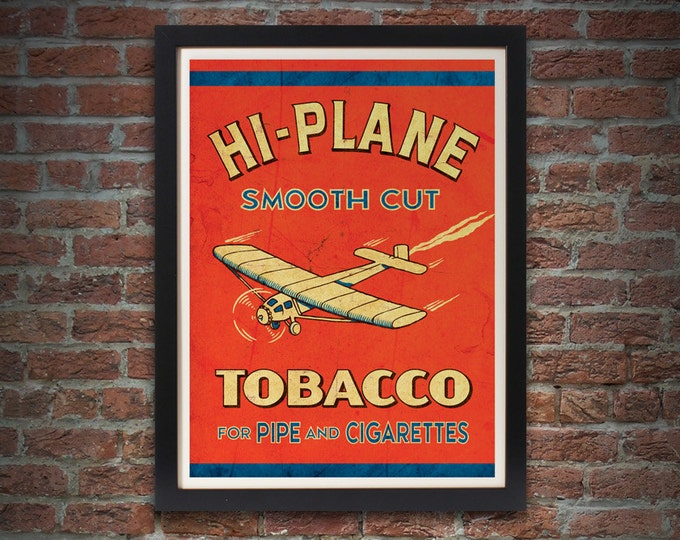 Tobacco Art Print, Giclee, 17 x 22, Vintage, Hi-Plane Tobacco
