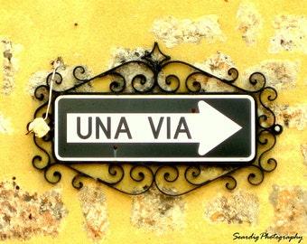 Spanish Photography, Kitchen Wall Art, Spanish Wall Art, Una Via, Dominican Republic Photography, Santo Domingo. Rustic, Yellow, Street Sign