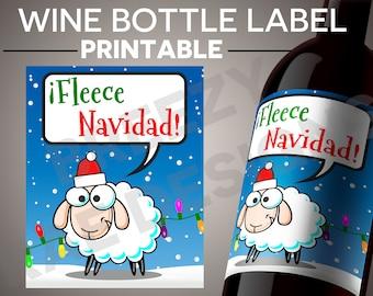 PRINTABLE - Christmas Wine Label - Fleece Navidad - INSTANT DOWNLOAD - Feliz Navidad Sheep