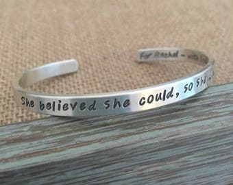 She believed she could, so she did, Sterling Silver, Graduation Bracelet, Mantra Bracelet, Inspiration Bracelet, Customizable Bracelet
