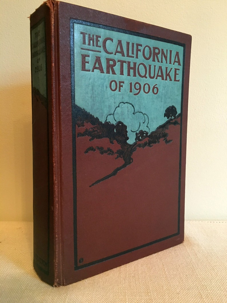 d28ad466e4b0b First Edition: California Earthquake of 1906 Edited by David Starr Jordan  Stanford University Founding President Hardcover VG Cond