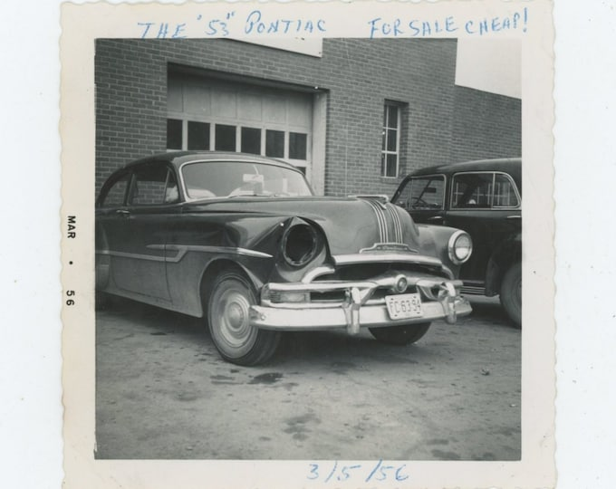 "Vintage Snapshot Photo, 1956: ""The '53 Pontiac. For Sale Cheap!"" [86686]"