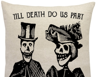 Till Death Linen Pillow, Skeleton Throw Pillow, Anniversary Pillow