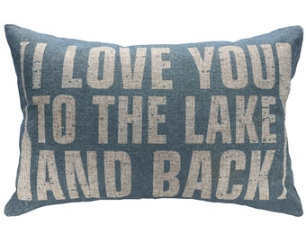 I Love You To The Lake And Back Throw Pillow, Blue Typography, Linen Lumbar Pillow