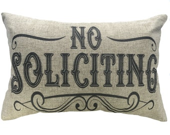 No Soliciting Throw Pillow, Linen Lumbar Pillow