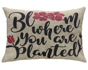 Bloom Where You Are Planted Typography Throw Pillow, Linen Lumbar Pillow