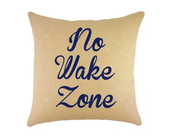 "No Wake Zone Burlap Pillow 16"", Nautical Accent"