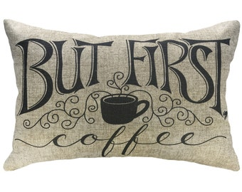 But First, Coffee Typography Throw Pillow, Linen Lumbar Pillow