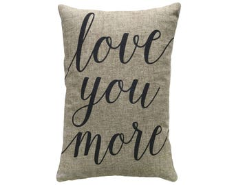 Love You More Throw Pillow, Linen Lumbar Pillow
