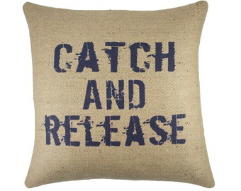 Catch and Release Pillow, Burlap Rustic Pillow, Fishing Decor, Adirondack