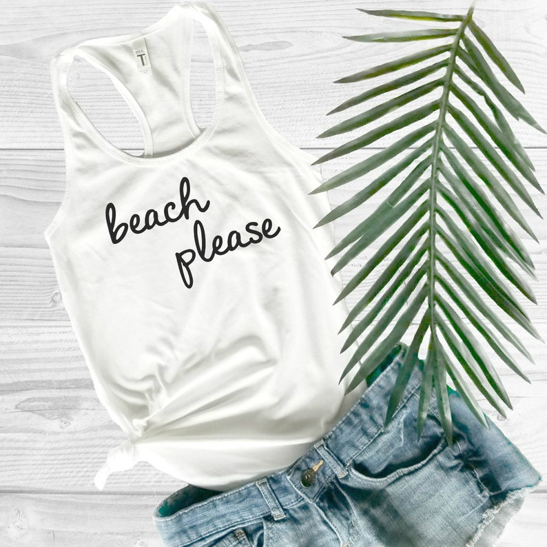 68342fa5cb9 Vacation Shirts for Women   Beach Please Tank Top   Girls Trip