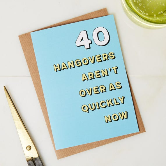 40th Birthday Card 40 Years